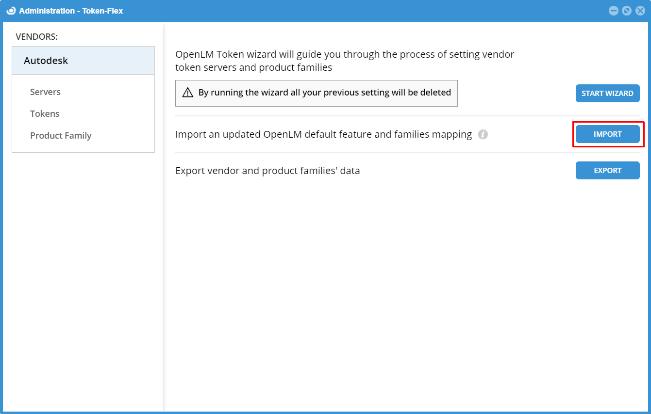 Import an updated OpenLM default feature and families mapping file